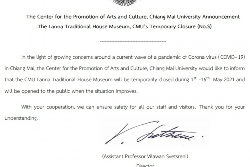The Center for the Promotion of Arts and Culture, Chiang Mai University Announcement The Lanna Traditional House Museum, CMU's Temporary Closure (No.3)
