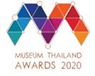 พิพิธภัณฑ์และแหล่งเรียนรู้ดีเด่น ประจำปี 2563 (Museum Thailand Awards 2020) ประเภทพิพิธภัณฑ์ด้านสังคม ศิลปะ และวัฒนธรรมดีเด่น ด้านการอนุรักษ์และสืบสาน